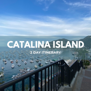 Catalina Island: 2-Day Itinerary