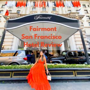 Fairmont Hotel Review